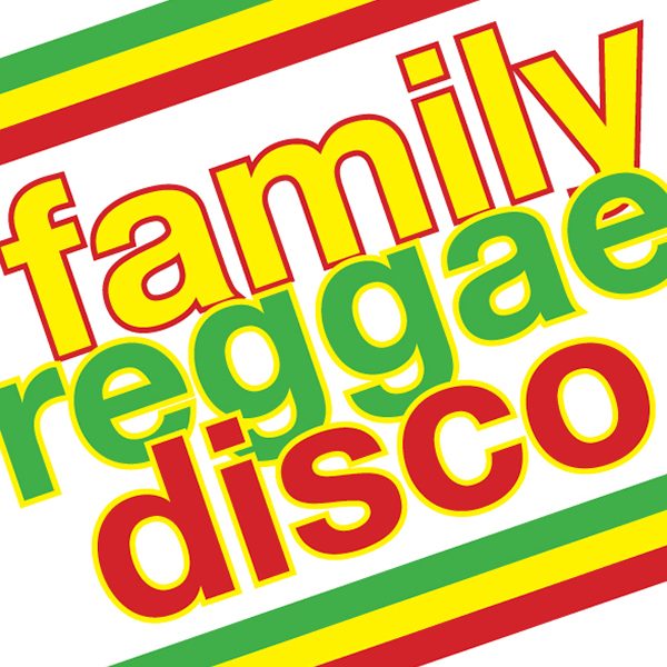 Family Reggae Disco